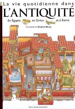 Couverture du livre : La vie quotidienne dans l'Antiquité : Egypte, Rome, Grèce