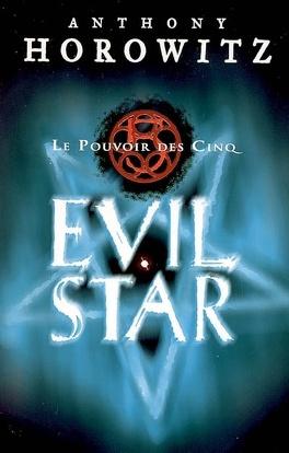 Couverture du livre : Le Pouvoir des Cinq, Tome 2 : Evil Star