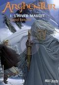 Arghentur : Volume 1, L'hiver maudit