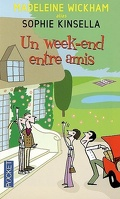 Un week-end entre amis