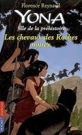 Yona, fille de la préhistoire, tome 6 : Les chevaux des roches noires