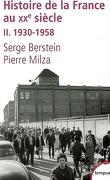 Histoire de la France au XXe siècle, Tome 2 : 1930-1958