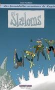 Les formidables aventures de Lapinot, tome 0 : Slaloms