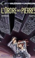 Valérian et Laureline, tome 20 : L'ordre des pierres