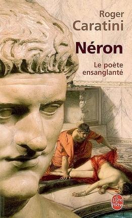 Couverture du livre : Néron : le poète ensanglanté