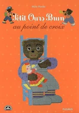 Petit Ours Brun au point de croix - Livre de Marie Pieroni