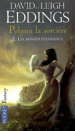 Couverture du livre : Polgara la sorcière, tome 2 : Les années d'enfance