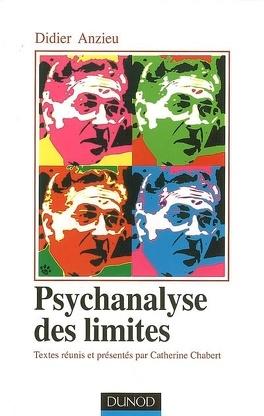 Couverture du livre : Psychanalyse des limites