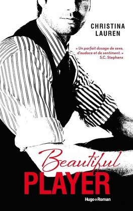 Couverture du livre : Beautiful Bastard, Tome 3 : Beautiful Player