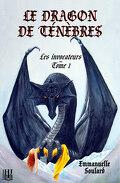 Les Invocateurs, tome 1 : Le dragon de ténèbres