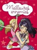 Meilleures ennemies, Tome 2: Amour et Jalousie