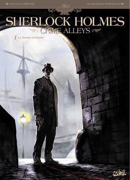 Couverture du livre : Sherlock Holmes - Crime Alleys, tome 1 : Le Premier Problème