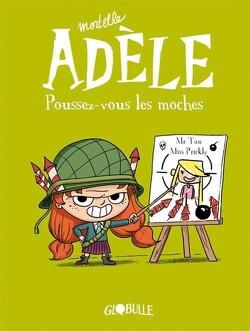 Couverture de Mortelle Adèle, tome 5 : Poussez-vous les moches !