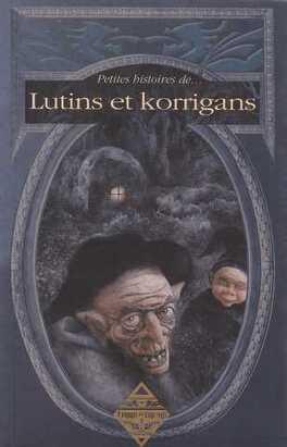 Couverture du livre : Petites histoires de lutins et korrigans
