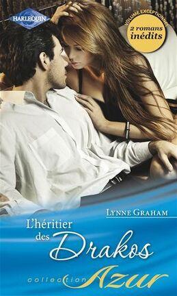 Couverture du livre : L'Héritier des Drakos : Maîtresse d'un Don Juan / Le Plus Beau des Secrets