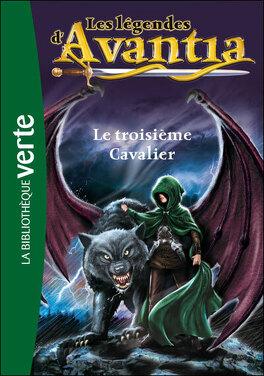 Couverture du livre : Les légendes d'Avantia, Tome02