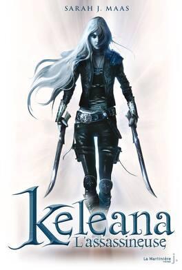 Couverture du livre : Keleana, Tome 1 : L'Assassineuse