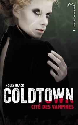 Couverture du livre : Coldtown : Cité des vampires
