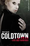 couverture Coldtown : Cité des vampires
