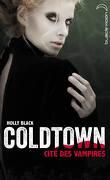 Coldtown : Cité des vampires