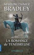 La Romance de Ténébreuse, L'Intégrale III