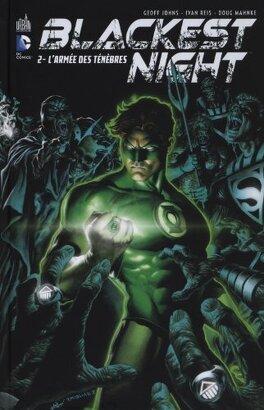 Couverture du livre : Blackest Night Tome 2 : L'armée des Ténèbres
