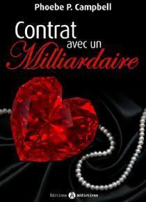 Couverture du livre : Contrat Avec un Milliardaire, Tome 6