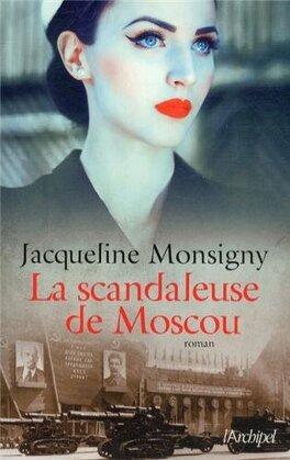Couverture du livre : La Scandaleuse de Moscou