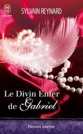 Le Divin Enfer de Gabriel, Tome 1 : Le Divin Enfer de Gabriel