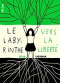 Le Labyrinthe vers la liberté
