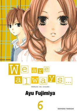 Couverture du livre : We are Always...,Tome 6