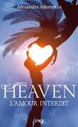 L'Amour Interdit, Tome 3 : Heaven