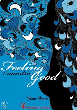 Couverture du livre : Feeling Good, Tome 1