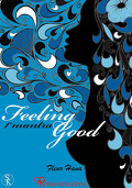 Feeling Good, Tome 1