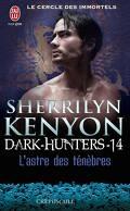 Le Cercle des Immortels, Dark Hunters, Tome 14 : L'Astre des Ténèbres