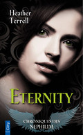 Chroniques des Nephilim, Tome 2 : Eternity