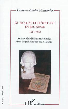 Couverture du livre : Guerre et littérature de jeunesse (1913-1919)