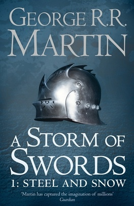 Couverture du livre : A Storm of Swords, Tome 1: Steel and snow