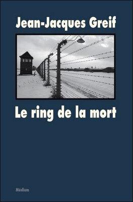 Couverture du livre : Le ring de la mort