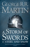 A Storm of Swords, Tome 1: Steel and snow