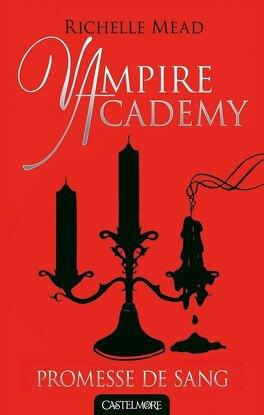 Couverture du livre : Vampire Academy, Tome 4 : Promesse de sang