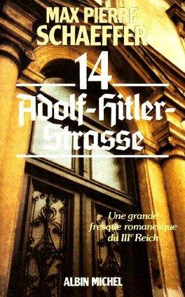 Couverture du livre : 14 Adolf-Hitler-Strasse