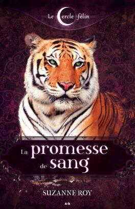 Couverture du livre : Le Cercle félin, tome 1 : La promesse de sang