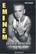 Eminem, la face obscure