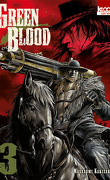 Green Blood, Tome 3