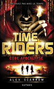 Time Riders, Tome 3 : Code apocalypse