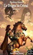 Les Alastars, Tome 2 : Le Dragon de Cristal