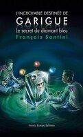 Les Aventures de Garigue, Tome 1 : Le Secret du diamant bleu