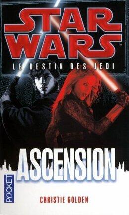 Couverture du livre : Star Wars - Le destin des Jedi, tome 8 : Ascension