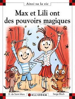 Couverture du livre : Max et Lili ont des pouvoirs magiques